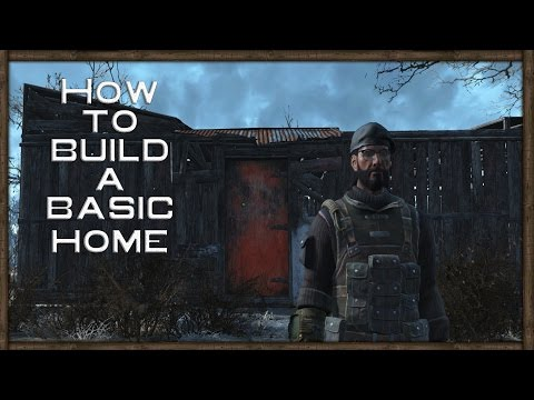 Fallout 4 Tutorial - How To Build A Basic Home