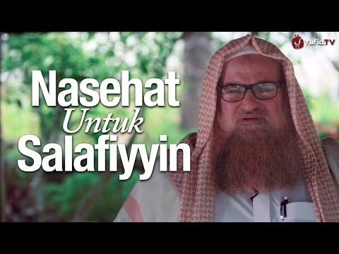 Nasihat Ulama Besar: Nasehat Untuk Salafiyyin - Syaikh Dr. Muhammad Bin Musa Alu Nashr