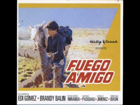Willy Crook - Fuego Amigo (2004)