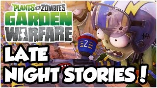 Plants vs. Zombies Garden Warfare - STORY TIME AT NIGHT!! Let