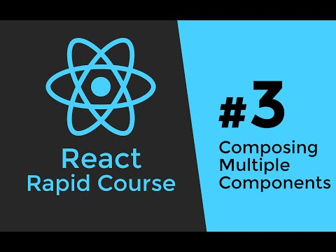 REACT JS TUTORIAL #3 - Composing Multiple React.js Components