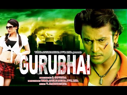 Guru Bhai | Hindi Action Movie 2014 - Darshan, Shireen | New Hindi Dubbed Movies 2014 Full Movie
