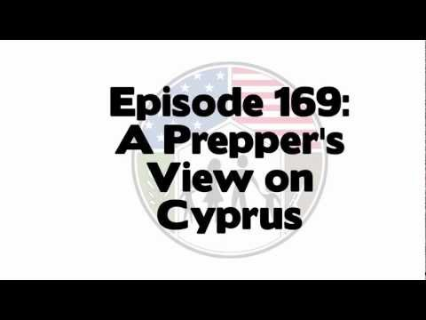 Preparedness Podcast Episode 169 - A Prepper's View on Cyprus