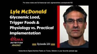 Lyle McDonald Interview (Full) - Sigma Nutrition Radio (Podcast)