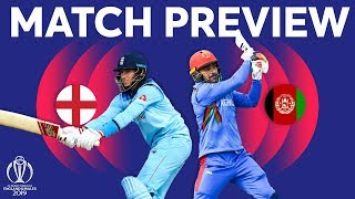 Match Preview - England vs Afghanistan | ICC Cricket World Cup 2019