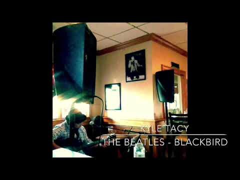 The Beatles - Blackbird Cover by Kyle Tacy