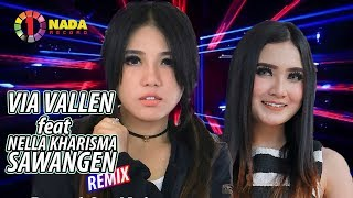 Via Vallen feat Nella Kharisma, Wandra - Sawangen Remix (Official Music Video)