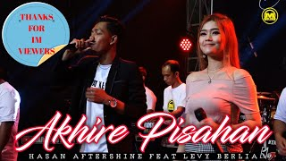 Download lagu Akhire Pisahan ~ Hasan Aftershine Feat Levy Berlia || New Koplo Version (Duet Romantis Terbaru)