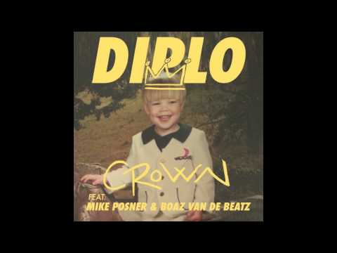 Diplo - CROWN (feat. Boaz van de Beatz, Mike Poser & RiFF RAFF)