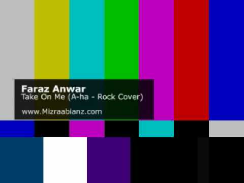 Faraz Anwar - Take On Me (A-ha - Rock Version)