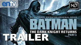 The Dark Knight Returns Part 1 Official Trailer [HD]: Frank Miller's Animated Batman Is Back!