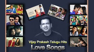 Telugu Latest Vijay Prakash Love Hits 2019 I Telugu Memorable Love songs