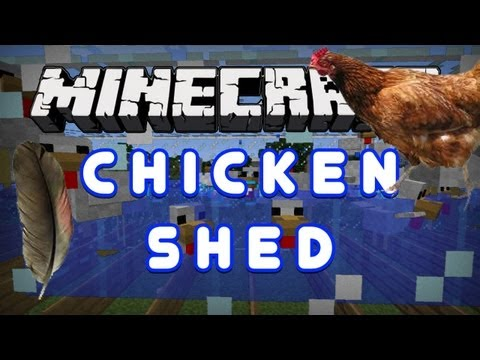 Minecraft Mod Reviews: Chicken Shed!