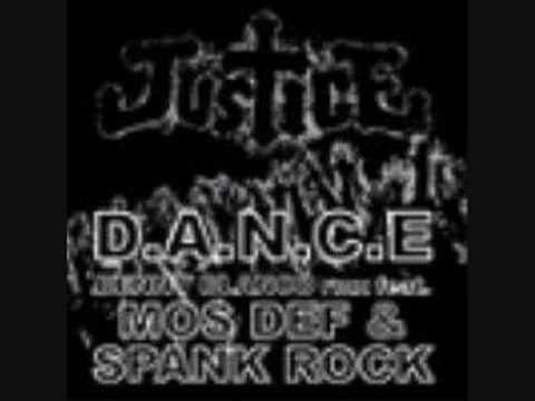 DANCE Remix - Justice feat Mos Def & Spank Rock
