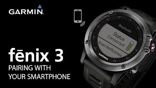 02. fenix 3: Pairing With Your Smartphone