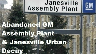 Abandoned Series: GM Assembly Plant & Janesville Urban Decay
