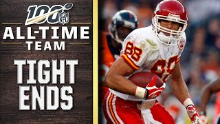 100 All-Time Team: Tight Ends | NFL 100
