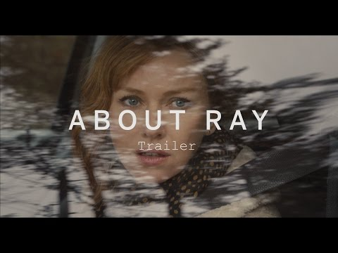 About Ray (2015) Watch Online - Full Movie Free