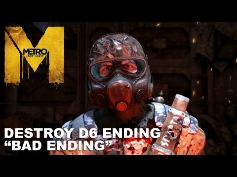 Metro: Last Light - Destroy D6 Ending