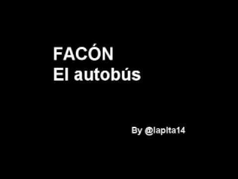 Facón - El Autobus