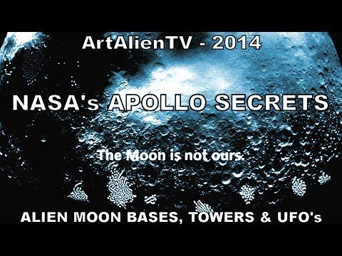 NASA's APOLLO SECRETS - Alien Moon Bases, Towers & UFO'S - 2014. ArtAlienTV 1080p