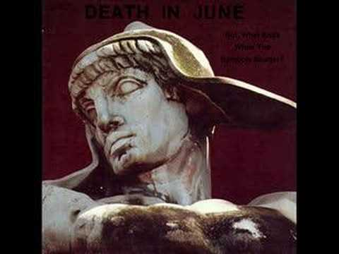 Death in June  But what ends when the symbols shatter?