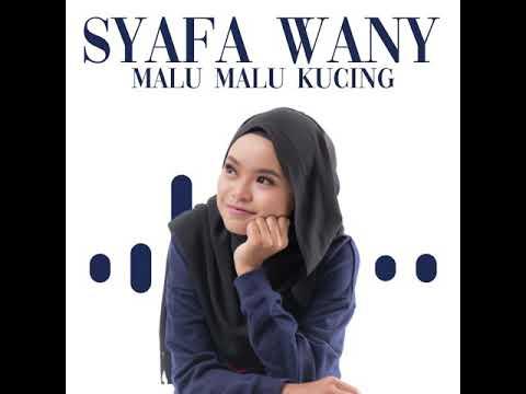 Download Preview - Syafa Wany - Malu-Malu Kucing Mp4 baru