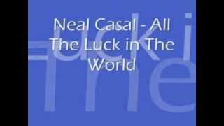 Watch Neal Casal All The Luck In The World video