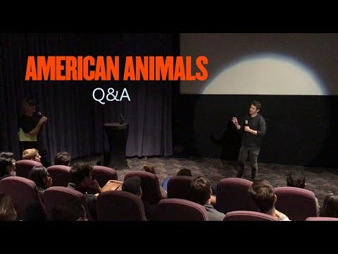 AMERICAN ANIMALS - Q&A With Writer/director Bart Layton