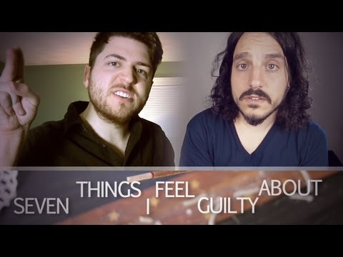 Seven Things I Feel Guilty About (by @mikefalzone & Olan Rogers)