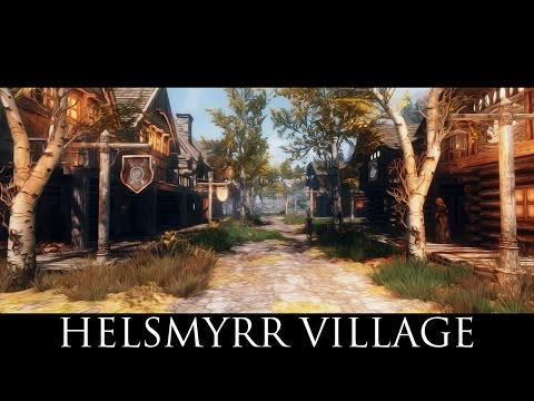 TES V - Skyrim Mods: Helsmyrr Village