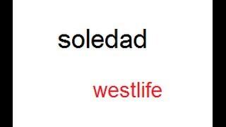 soledad mp3 (westlife)***