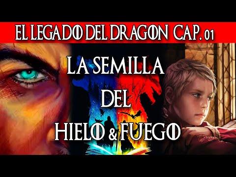 El Legado del Dragón Cap. 01 Temporada 10 Juego de Tronos – LA SEMILLA DEL HIELO & FUEGO