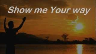 Watch Darlene Zschech Show Me Your Ways video