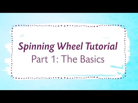 Spinning Wheel Tutorial Part 1: The Basics