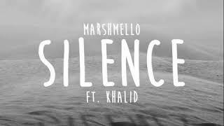 Marshmello Silence Ft Khalid Audio