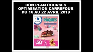 💶 Bon plan courses 💶 OPTIMISATION CARREFOUR DU 16 AU 22 avril 2019 💶 RETOUR DE COURSES