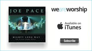 Watch Joe Pace The Worship Medley video