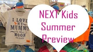 NEXT Kids Summer 2014 Clothes preview | A New Addition
