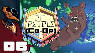 Let's Play Pit People Co-Op [Early Access] - PC Gameplay Part 6 - Neck Problems