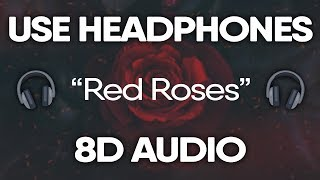 Lil Skies - Red Roses (8D AUDIO) 🎧
