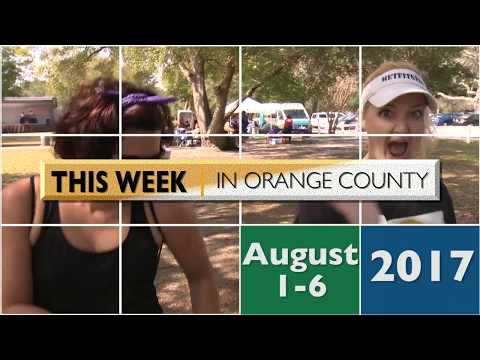 This Week In Orange County August 1-6 2017