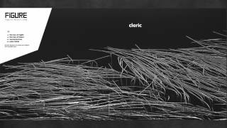 Cleric - The Key Of Night (Original Mix) [FIGURE]