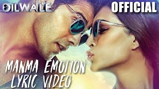 Manma Emotion Jaage Lyric Video - Dilwale | Varun Dhawan | Kriti Sanon