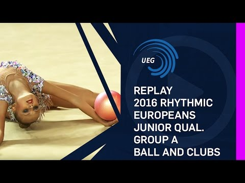 REPLAY: 2016 Rhythmic Europeans, junior qualifications group A ball and clubs - Holon (ISR)