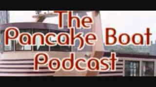 The Pancake Boat Podcast Episode 143 (10-25-14)