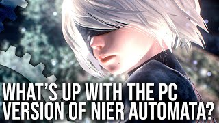 What's Up With Nier Automata on PC?