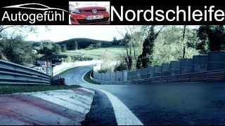 Nuerburgring Nordschleife feature with the Golf GTI Performance! - Autogefühl