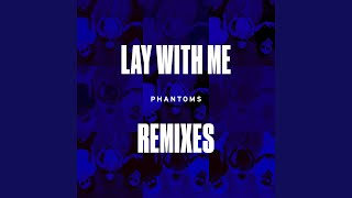 Lay With Me Satin Jackets Remix