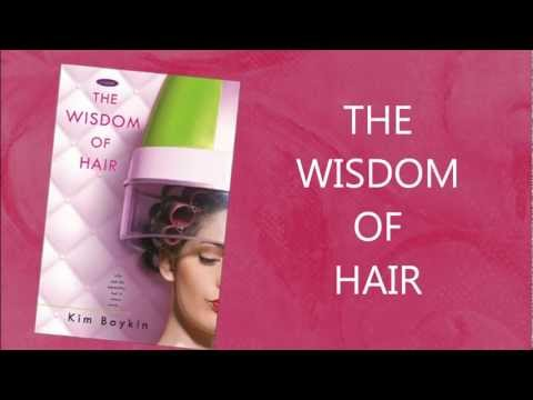 The Wisdom of Hair